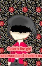 Galar's fire girl(Pokemon sword and shield x reader)*HAITUS* by Gacha_Cat873