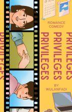 Privileges by wulanfadi