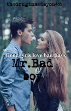 Mr.Bad boy by thedruginmeisyou455
