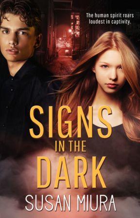 Signs in the Dark by Susan Miura by vinspirepub