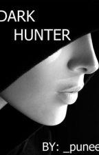 Dark Hunter by dvzedandconfvzed