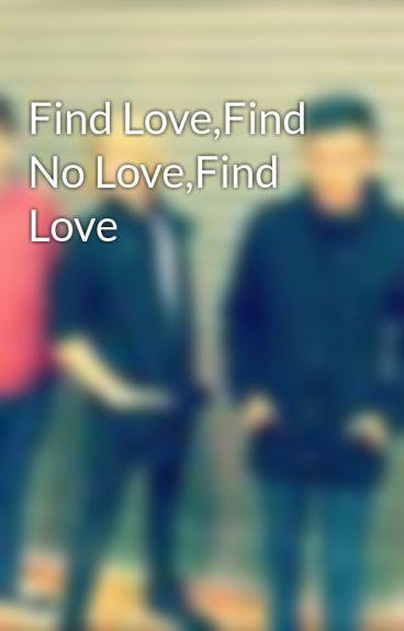 Find Love,Find No Love,Find Love by kissme247