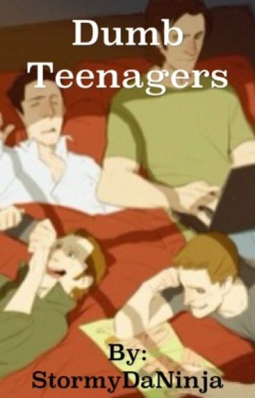 Dumb Teenagers