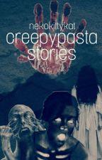 Creepypasta stories by NekoKittyKat