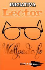 """Iniciativa """"Lector Wattpadiento"""" by EscuelaDelDelirio"""