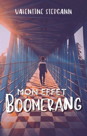 Mon effet boomerang by ValentineStergann