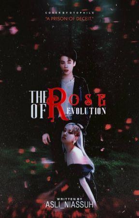The Rose Of Revolution JiRose √ by asli_niassuh