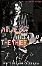 A Playboy And The Thief {YiZhan FF} by pricelessjew