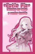 💙❤•Cutie Pie•❤💙 | Kny x reader Textfic | by nsyzwni__