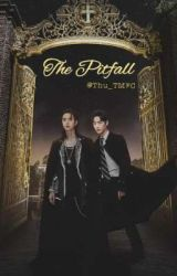 ∆ The Pitfall ∆ (Completed) by Thu_TMFC