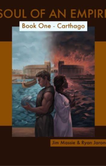 Soul of an Empire: Book One - Carthago