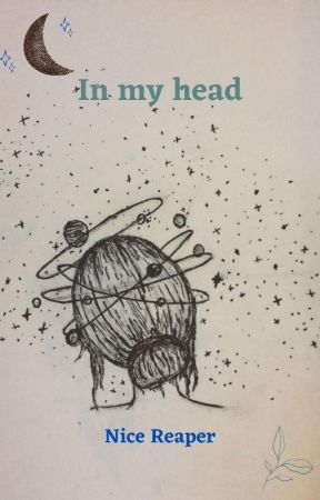 In my head by NiceReaper