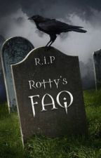 Rotty's FAQ by rotXinXpieces
