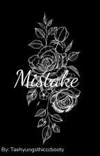 """Mistake"" by Gay4Taeeeeeee"