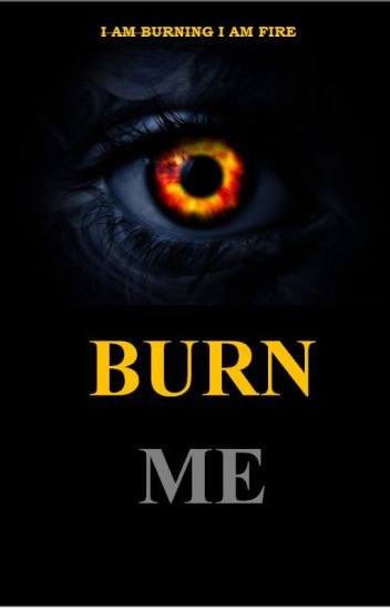 Burn Me A Shatter Me Series Sequel Evelyly Tw Wattpad