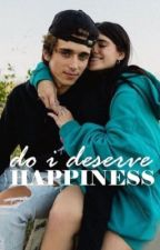 ␈ do i deserve happiness ␈ - a ᴊᴇssᴀ story | COMPLETED| by swayway800