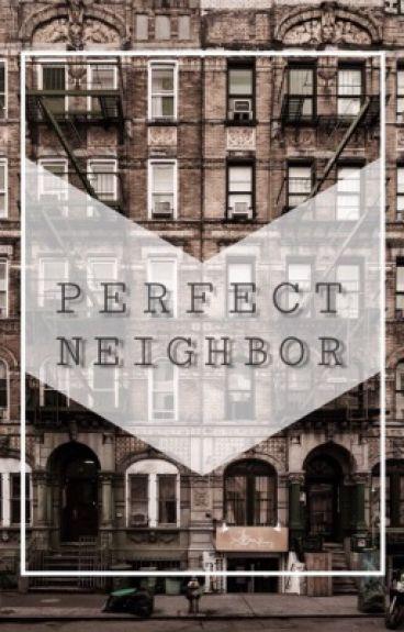 Perfect Neighbor (Luke Hemmings) ADAPTADA