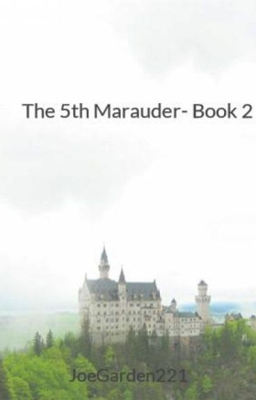 The 5th Marauder- Book 2
