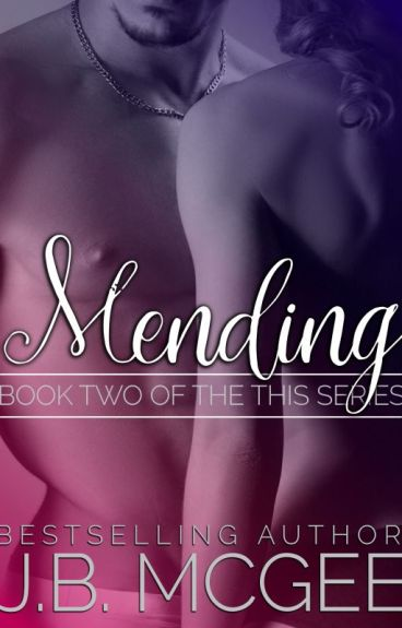 Mending (This #2) by jbmcgee
