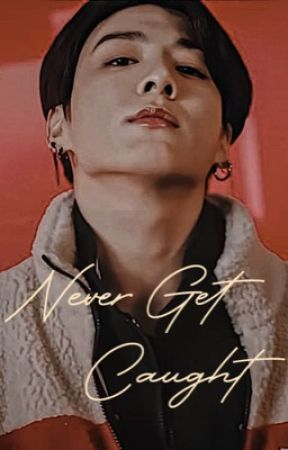 Never get caught {Coming Soon in theaters} by Mygshibui-