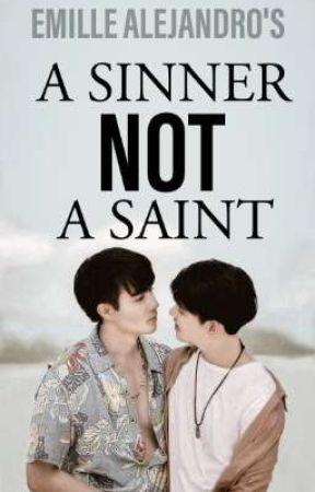 A Sinner Not A Saint by Emilliooooo