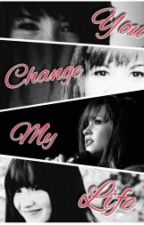 You change my life (Demi y Tu) by AlysonMC