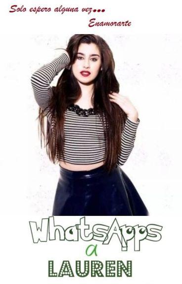 WhatsApps a Lauren |Camren|