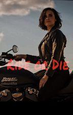 Ride or Die by Denicktria