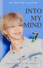 ✓ INTO MY MIND | ⁿʲᵐ by dreamquisite