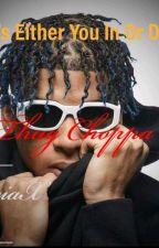 Thug Choppa by LiciaX
