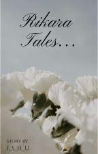 Rikara Tales by I_S_H_U
