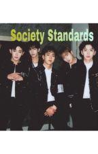 Society Standards by DINONUGGETSFORBTS