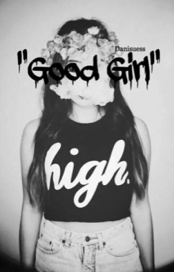 """Good Girl"" (l.r.h)"