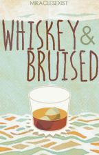 Whiskey & Bruised by MiraclesExist