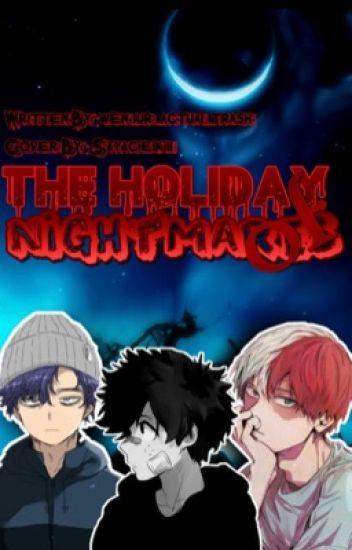 The Holiday of Nightmares (TodoShinDeku Halloween AU) {ON HOLD}