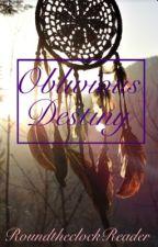 Oblivious Destiny (A Sokeefe human AU) by RoundtheclockReader