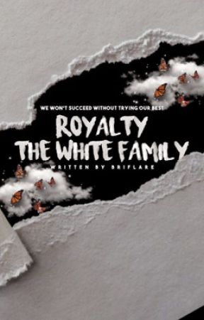 Royalty ⤞ The White Family by BriFlare