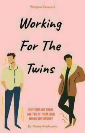 Working For The Twins  by themysticalqueen
