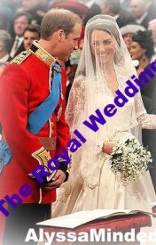 The Royal Wedding-Prince William and Kate Middleton by AlyssaMinded
