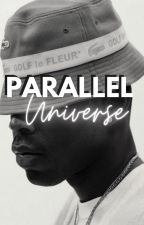 Parallel Universe | Tyler, The Creator by tylerrr_thegoat