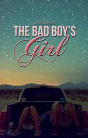 The Bad Boy's Girl (Bad Boy Series #1) by JessGirl93