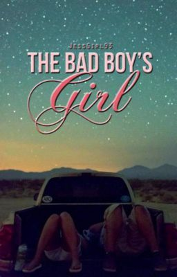 The Bad Boy's Girl (Now Available as a Paperback and ebook)