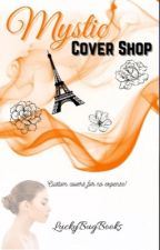 Mystic Cover Shop | Fun Covers For No Expense! (OPEN) by LuckyBugBooks