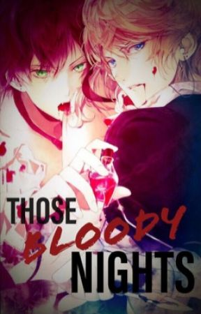 тнσsε вℓσσ∂ү ηιgнтs (diabolik lovers x reader) - First