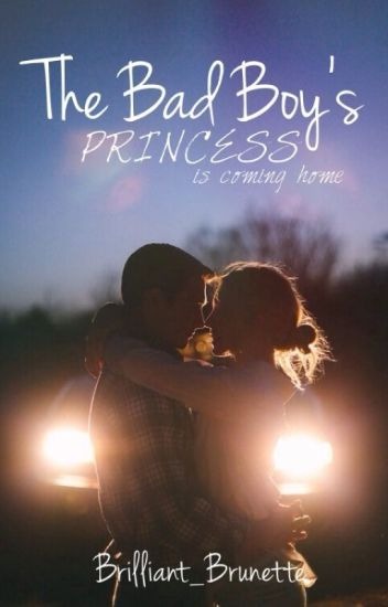 The Bad Boy's Princess: Coming home