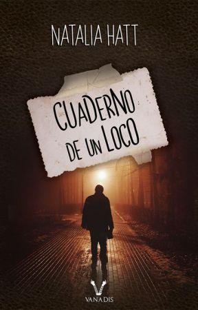 Cuaderno de un loco (publicado por editorial) by NataliaAlejandra
