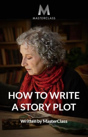 How to Write a Story Plot by MargaretAtwood
