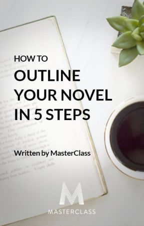 How to Outline Your Novel in 5 Steps by MargaretAtwood