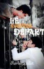 le nouveau départ( boyxboy) by kervenscadet