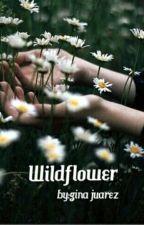 WildFlower [hiatus] by GinaJuarez4
